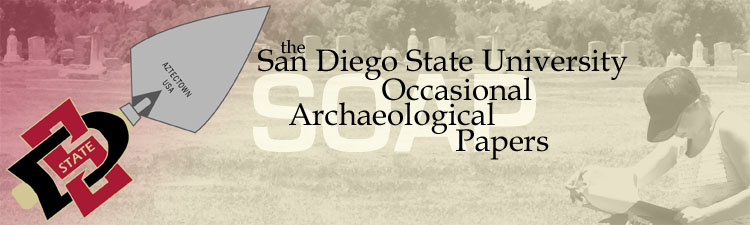 The San Diego State University Occasional Archaeological Papers
